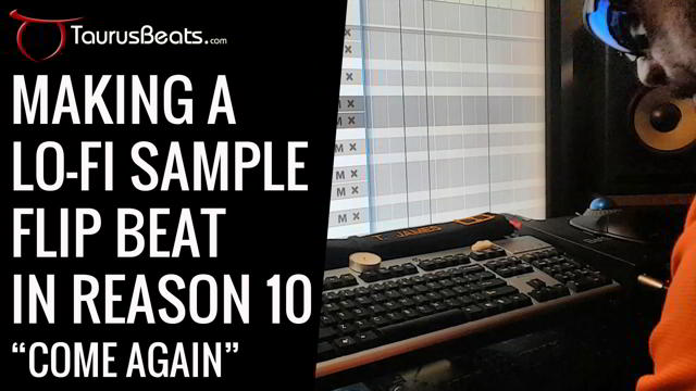 image for Making A Lo-Fi Sample Flip Beat In Reason 10 - Come Again
