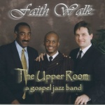 image for The Upper Room Gospel Jazz Band