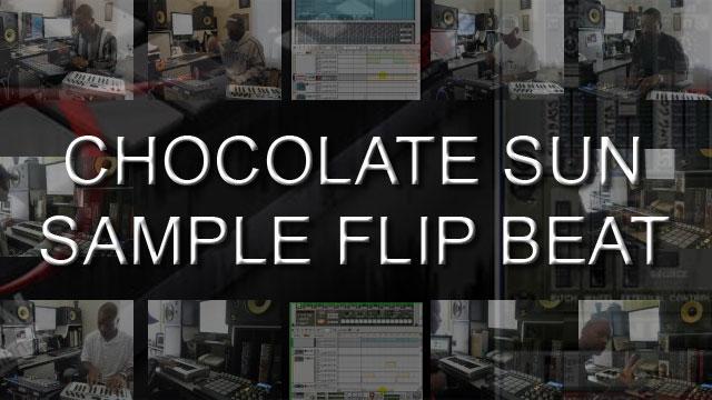 image for Sample Flip Beat Tutorial - Chocolate Sun